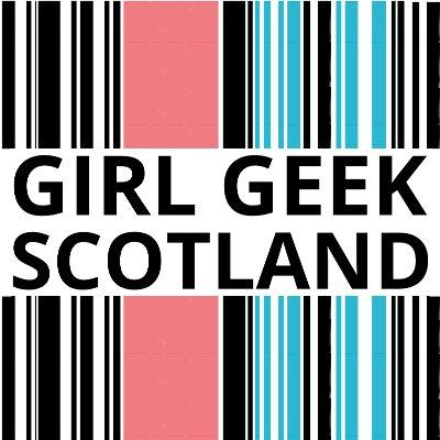 Girl Geek Scotland